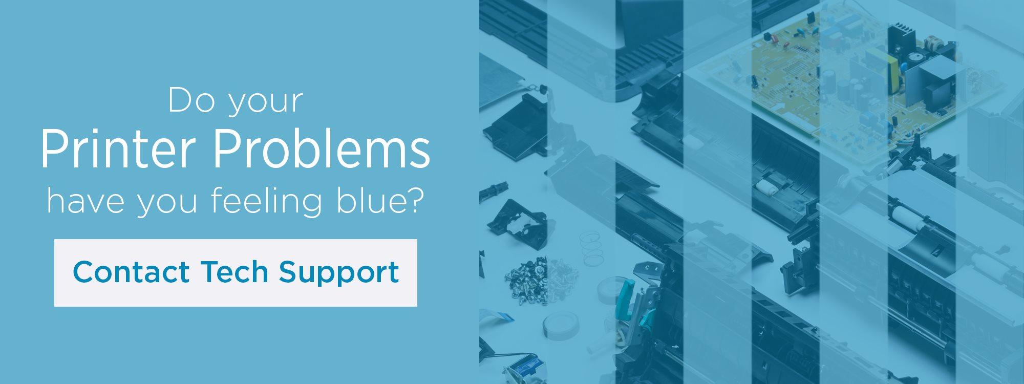 Printer Problem Contact Tech Support